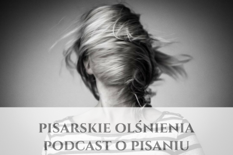 Podcast o pisaniu